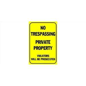 Banner   No Trespassing, Private Property, Prosecuted Everything Else