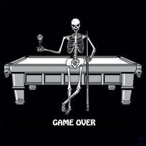 GAME OVER SKELETON POOL CUE BALL PLAYER SKULL T SHIRT