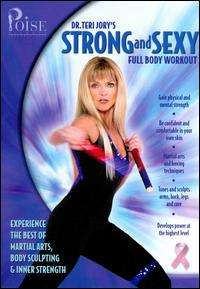 Poise Fitness Dr. Teri Jorys Strong and Sexy Full Body Workout (DVD