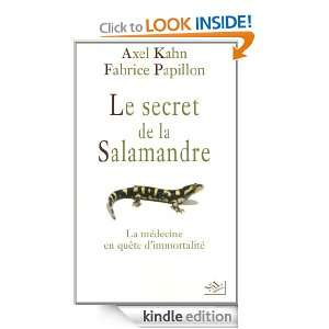 Le secret de la salamandre (French Edition) Axel KAHN