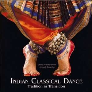 INDIAN CLASSICAL DANCE Tradition in Transition (9788174362162) Leela