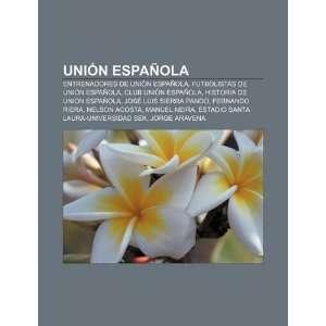 Club Unión Española, Historia de Unión Española (Spanish Edition