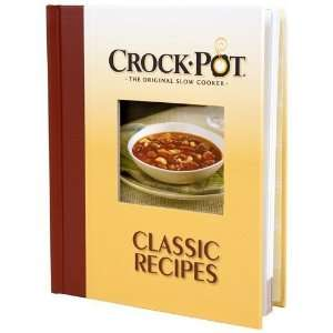 Crock Pot, the Original Slow Cooker Classic Recipes