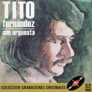 Tito Fernandez Con Orquesta Tito Fernández Music