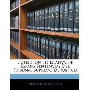 (Spanish Edition) (9781143771927) SALAS PRIMERA Y SEGUNDA Books