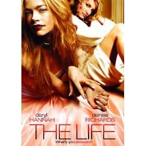 Life: Denise Richards, Daryl Hannah, Maria Jimenez: Movies