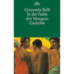 . ( dtv drei kontinente). (9783423115650): Gioconda Belli: Books