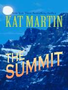 The Summit by Kat Martin   New, Rare & Used Books Online at Alibris
