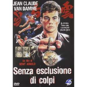 Jean Claude Van Damme, Bolo Yeung, Donald Gibb, Newt Arnold: Movies