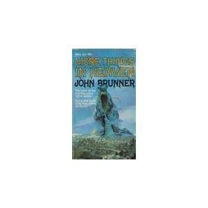 More Things In Heaven: John Brunner: Books