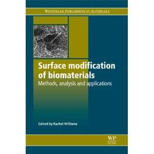 Series in Biomaterials) (9781845696405) Rachel Williams Books