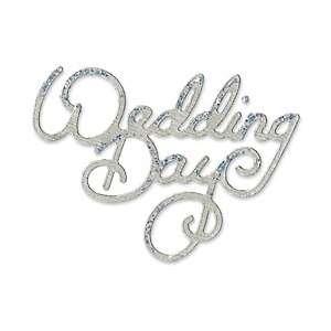 Sizzix Sizzlits Singles Die   Medium Phrase, Wedding Day