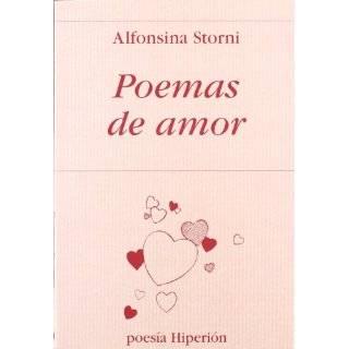 Poemas de Amor by Alfonsina Storni ( Paperback   Jan. 1, 1999)