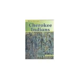 Cherokee Indians (Native American (Heinemann Hardcover