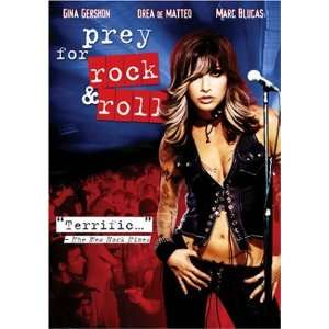 Prey for Rock & Roll: Gina Gershon, Lori Petty, Marc