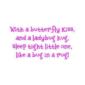 With a Butterfly Kiss Vinyl Wall Decal