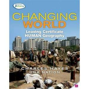 Changing World: Leaving Certificate Human Geography