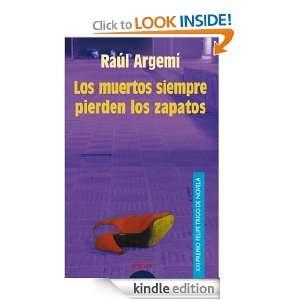Los muertos siempre pierden los zapatos (Algaida Literaria) (Spanish