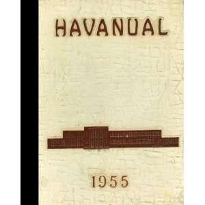 Reprint) 1955 Yearbook Havana High School, Havana, Illinois Havana
