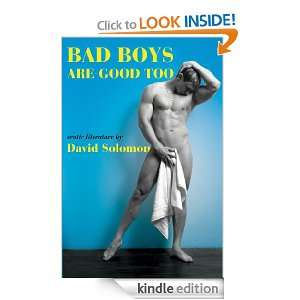 Bad Boy Are Good Too: David Solomon:  Kindle Store
