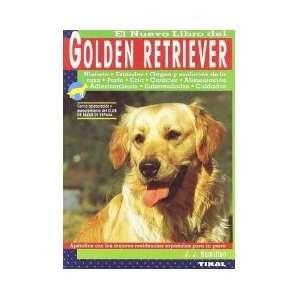 Golden Retriever (Animales De Compañia) J. J. Hamilton