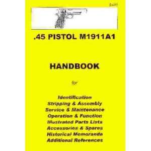 .45 Pistol M1911A1 Assembly, Disassembly Manual