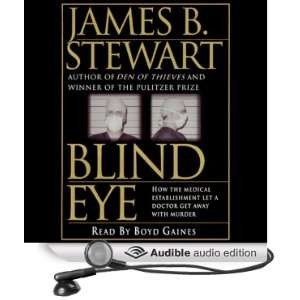 Blind Eye (Audible Audio Edition) James B. Stewart, Boyd