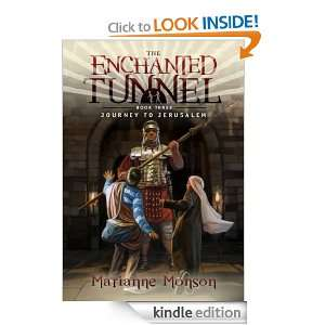 The Enchanted Tunnel, Book Three Journey to Jerusalem Marianne