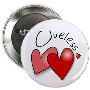 CLUELESS HEART Mothers Day 2.25 Pinback Button Badge