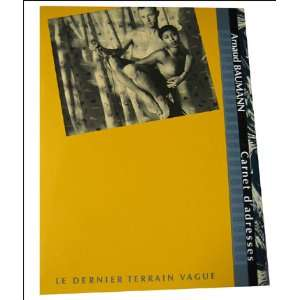 Carnet d Adresses (9782862190334): Arnaud Baumann: Books