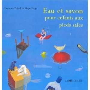 eau et savon pour enfants aux pieds sale (9782882583277