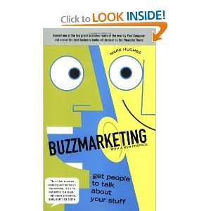 Buzzmarketing Get People to Talk About Your Stuff [Paperback] Mark