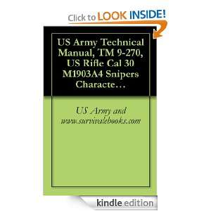 US Army Technical Manual, TM 9 270, US Rifle Cal 30 M1903A4 Snipers