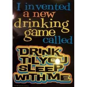 Metal Tin Sign Drink Till You Sleep with Me
