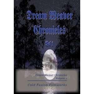 Dream Weaver Chronicles Volume 1 Movies & TV