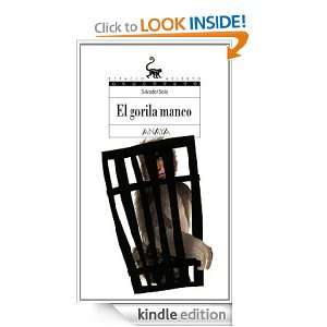 El gorila manco (Espacio Abierto) (Spanish Edition) Salvador Solo