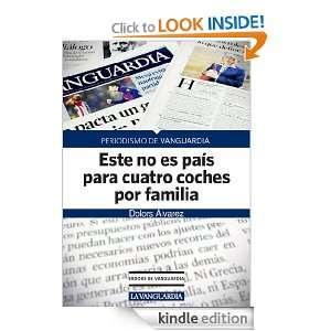 Este no es país para cuatro coches por familia (Spanish Edition
