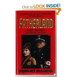 Fatherland (9780061008818) Robert Harris Books