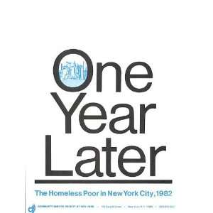 One Year Later The Homeless Poor In New York City, 1982