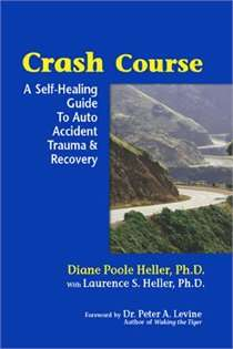 Crash Course: A Self Healing Guide to Auto Accident Trauma and