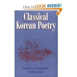 Classical Korean Poetry: More Than 600 Verses Since the