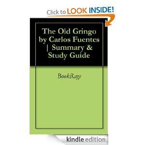 The Old Gringo by Carlos Fuentes  Summary & Study Guide BookRags