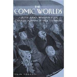 William Steig, Charles Addams, and Saul Steinberg: Iain Topliss: Books