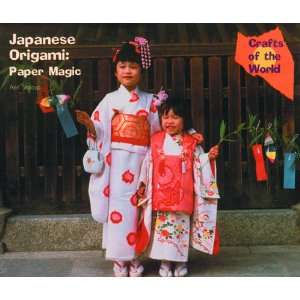 Japanese Origami: Paper Magic (Crafts of the World